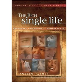 Farmer The Rich Single Life (The pursuit of Godliness Series)