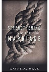Mack Strengthening your Marriage