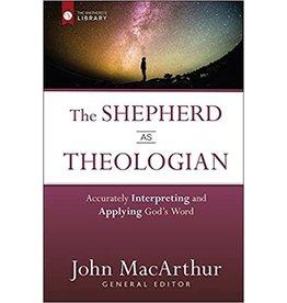 MacArthur The Shepherd As Theologian