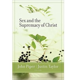 Piper Sex and the Supremacy of Christ