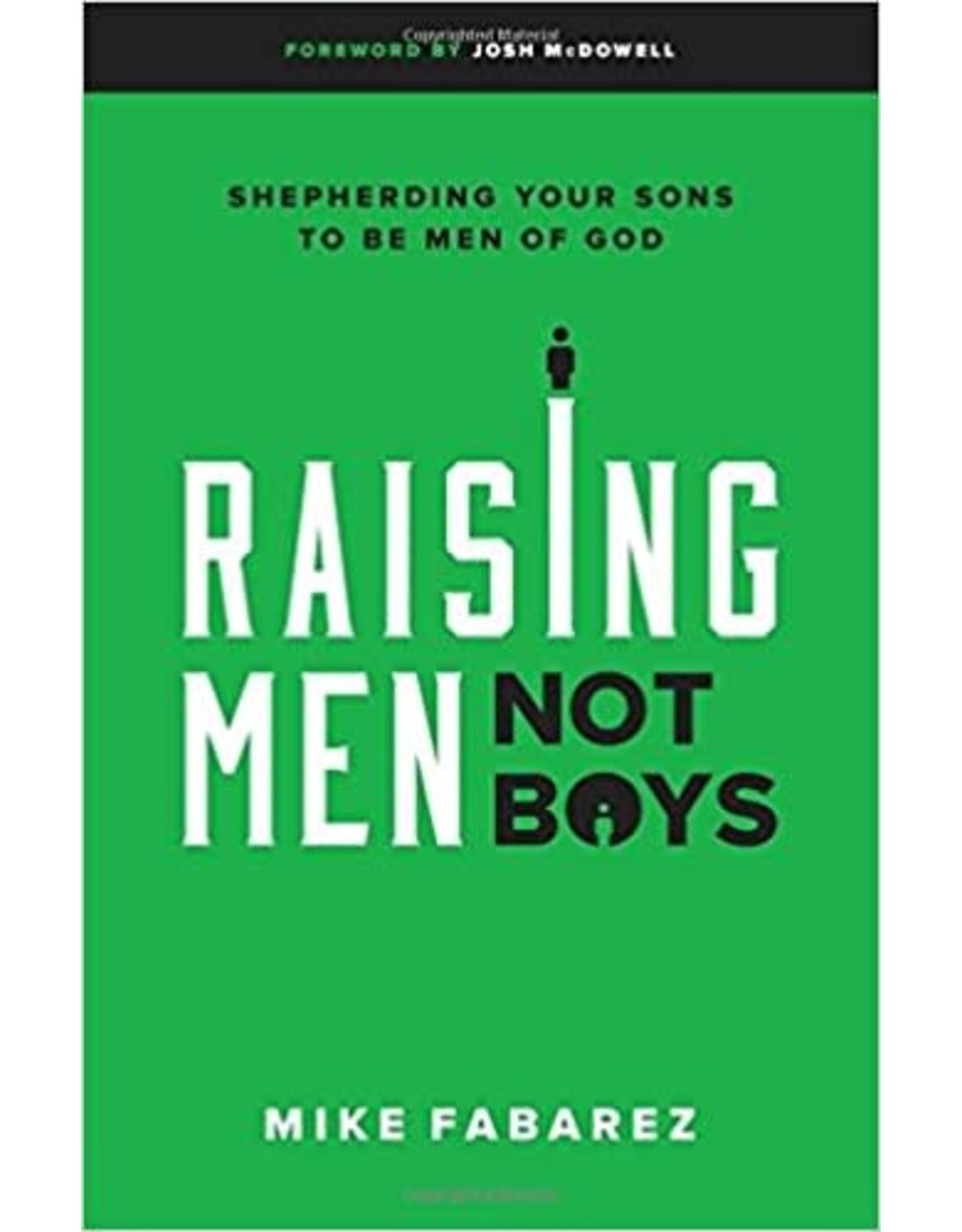 Fabarez Raising Men Not Boys