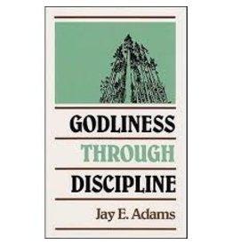 Godliness through discipline