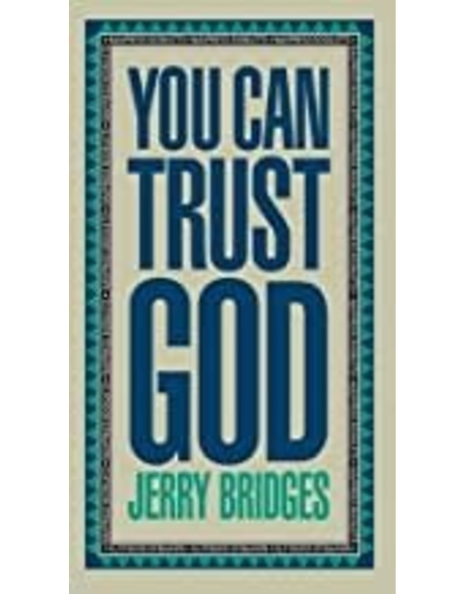 Bridges You can trust God