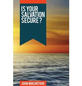 MacArthur Is Your Salvation Secure?