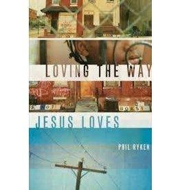 Ryken Loving The Way Jesus Loves