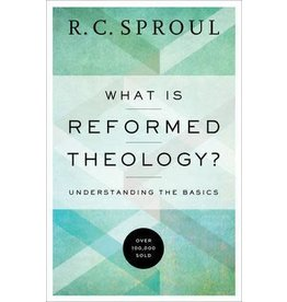 Sproul What Is Reformed Theology?