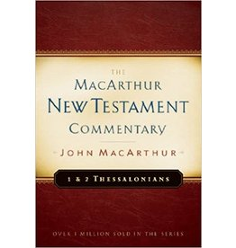 MacArthur MacArthur Commentary - 1 and 2 Thessalonians