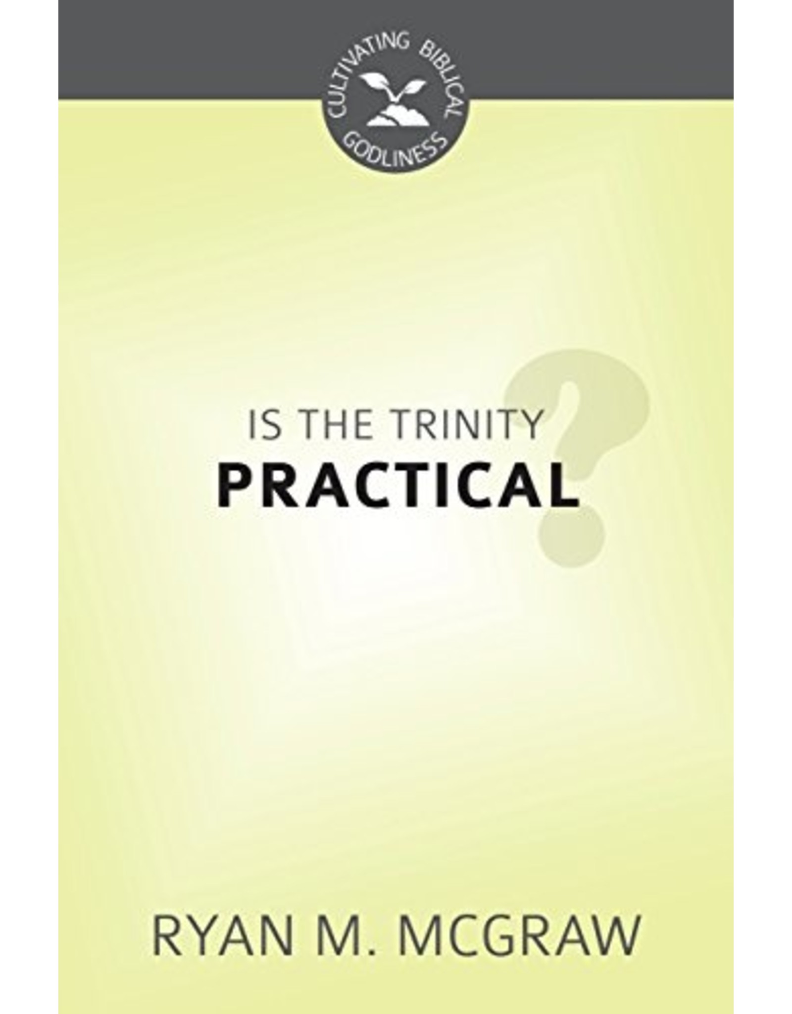 McGraw Is the Trinity Practical