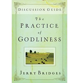 Bridges Practice of Godliness Discussion Guide