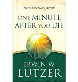 Lutzer One Minute After You Die