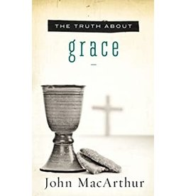 MacArthur The Truth About Grace