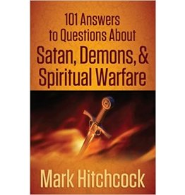 Hitchcock 101 answers to questions about :Satan Demons and Spiritual Warfare