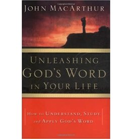 MacArthur Unleashing God's Word in your Life