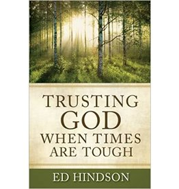 Hindson Trusting God when Times are Tough
