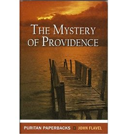 Flavel The Mystery of Providence(Puritan Paperbacks)