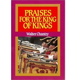 Chantry Praises for the King of kings