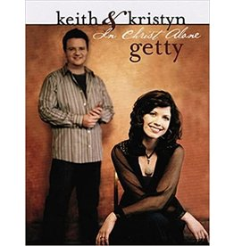 Getty In Christ Alone - Keith And Kristyn Getty Book