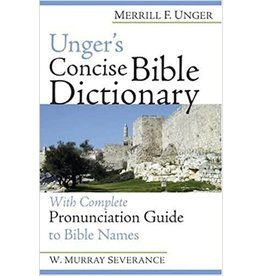 Unger Ungers Bible Dictionary  Concise