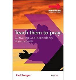 Tautges Teach Them to Pray