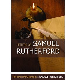 Rutherford Letters of Samuel Rutherford(Puritan Paperbacks)