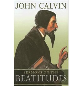 Calvin Sermons on the Beatitudes