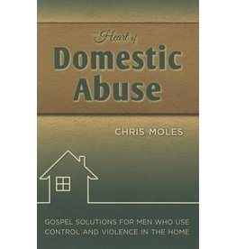 Moles The Heart of Domestic Abuse