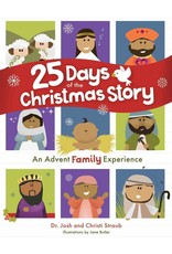 Josh and Christi Straub 25 Days of the Christmas Story