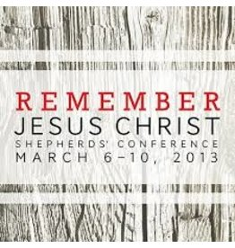 Shepherds COn Remember Jesus Christ , Shepherds Conference