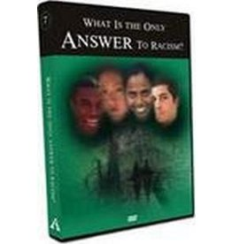 What is the Only  Answer to Racism? DVD