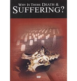 Why is There Death and Suffering? DVD