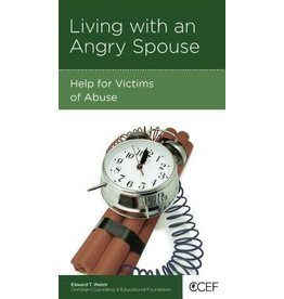 Welch Living with an Angry Spouse: Help for victims of abuse