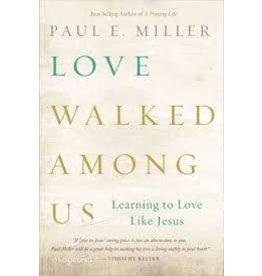 Miller Love Walked Among Us