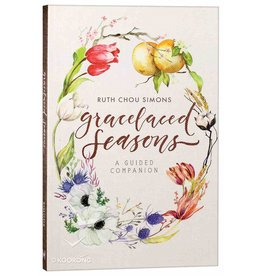 Ruth Chou Simons Gracelaced Seasons - A guided companion
