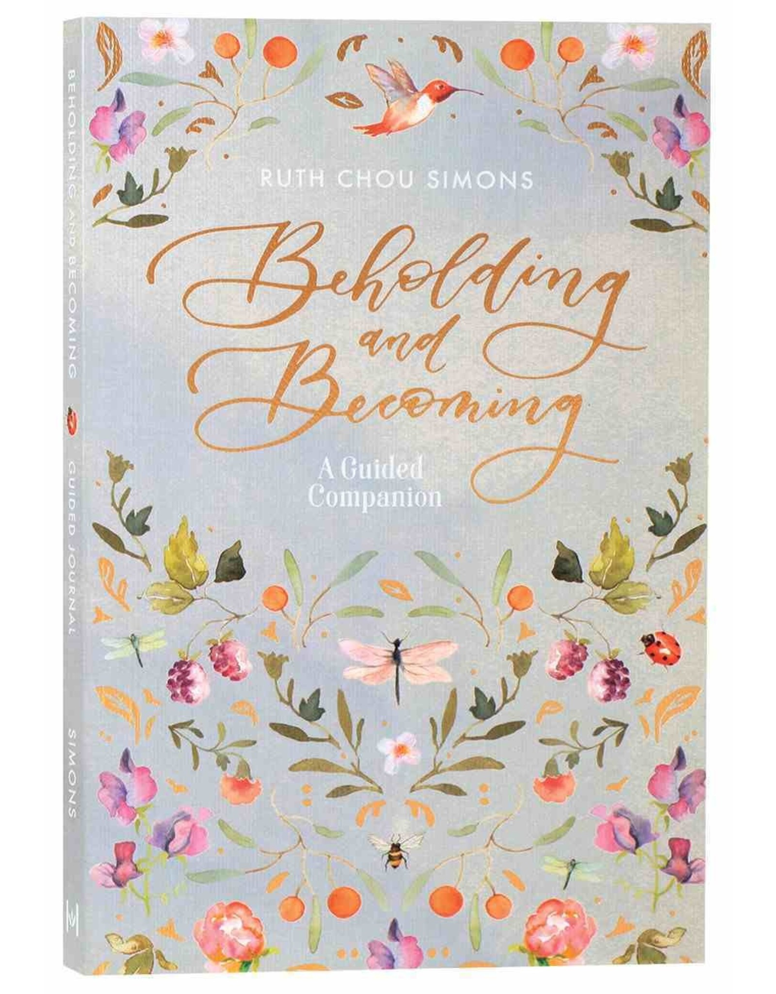 Ruth Chou Simons Beholding and Becoming - A guided companion