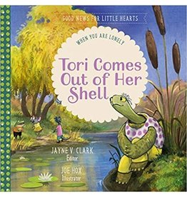 Clark Tori Comes out of Her Shell::When you are Lonely(Good News for Little Hearts)