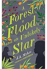 Myhre A Forest, a flood, and an unlikely star