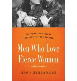 Wagner Men Who Love Fierce Women