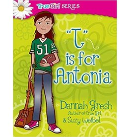 Gresh T is for Antonia