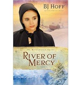 BJ Hoff River of Mercy (Riverhaven Years, Book 3)
