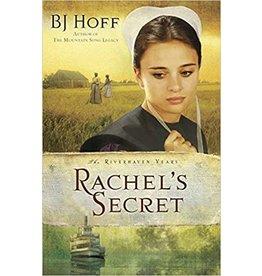 BJ Hoff Rachels Secret (The Riverhaven Years, Book 1)