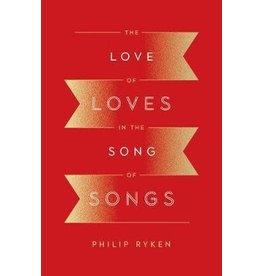 Ryken Love of Loves in the Song of Songs