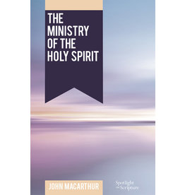 MacArthur The Ministry of the Holy Spirit