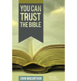 MacArthur You Can Trust the Bible