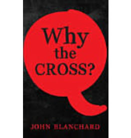 Blanchard Why the Cross