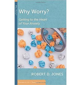 Jones Why Worry: Getting to the heart of your anxiety