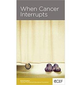 Powlison When Cancer Interupts