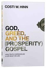 Hinn God, Greed and the (Prosperity) Gospel