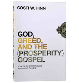 Hinn God, Greed and the (Prosperity) Gospel
