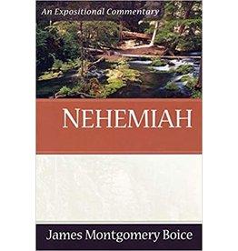 Boice Nehemiah, An Expositional Commentary