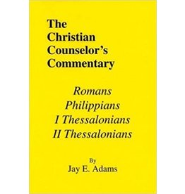 Adams The Christian Counselor's Commentary Romans, Philippians, 1 and 2 Thessalonians